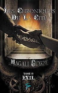 Les chroniques de la cité, tome 2 : Exil par Guyot