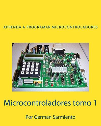 Microcontroladores tomo 1