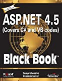 ASP.NET 4.5 Black Book is the one-time reference book, written from the programmer's point of view, containing hundreds of examples and covering nearly every aspect of ASP.NET 4.5 in both VB and C#. It will help you to master the entire spectrum o...