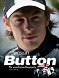 Jenson Button: The unauthorised biography by Alan Henry (2005-01-20)