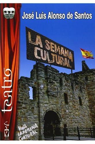 Descargar gratis La semana cultural de José Luis Alonso de Santos