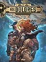 UCC Dolores - Tome 01: La trace des nouveau..