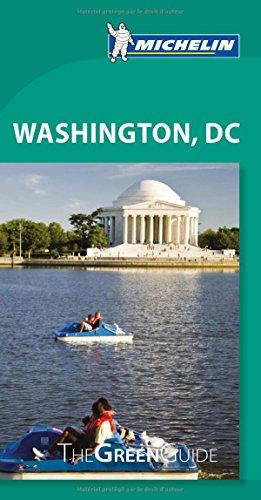 Michelin Green Guide Washington D.C. par Michelin