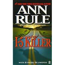 The I-5 Killer: Revised Edition (Signet True Crime)