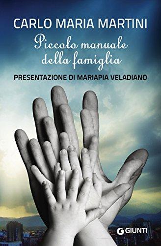 Piccolo manuale della famiglia: Presentazione di Mariapia Veladiano