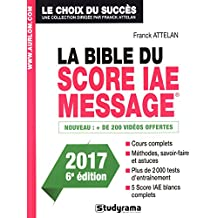 La Bible du Score IAE Message - 6e édition 2017