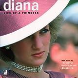 Diana: Life Of A Princess (Book + 2CDs): Life of a Princess