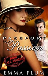 All Aboard: Passport to Passion No. 1: A  Contemporary Romance: All Aboard (English Edition)
