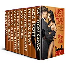 Just Because You Love Me: Ten Bite Size Spicy Love Stories (Shameless Book Bundles 15)