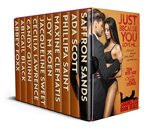 Just Because You Love Me: Ten Bite Size Spicy Love Stories (Shameless Book Bundles 15) (English Edition)