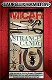 Micah & Strange Candy (Anita Blake Vampire Hunter)