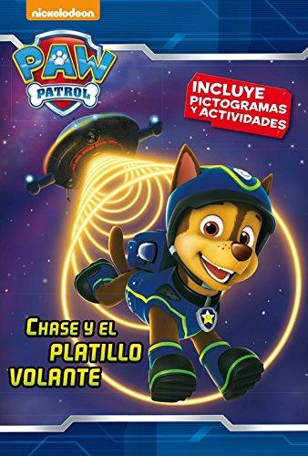 Chase y el platillo volante (Paw Patrol - Patrulla Canina. Pictogramas) por Nickelodeon Nickelodeon