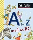 DUDEN Pappbilderbücher 36+ Monate: Duden A bis Z und 1 bis 10: Erste Lernschritte: Fühlen und Begreifen