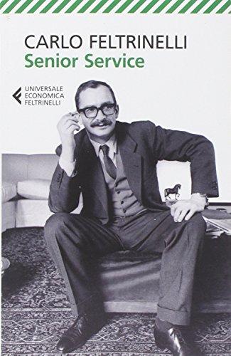 Senior Service (Universale economica) por Carlo Feltrinelli