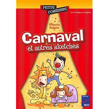 Carnaval et autres sketches