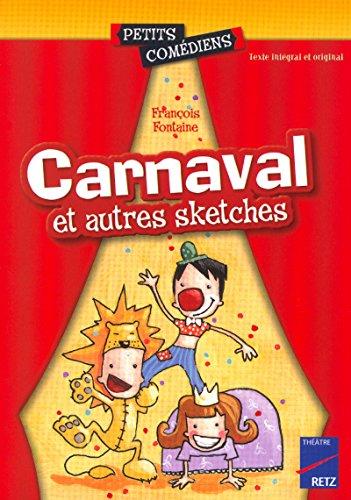 Carnaval et autres sketches par François Fontaine