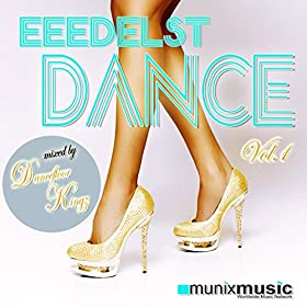 Various Artists-Eeedelst Dance Vol.1 (Mixed By Dancefloor Kingz)