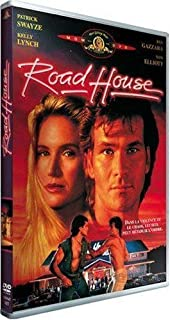 Road House by Patrick Swayze