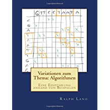 Variationen zum Thema: Algorithmen: Eine Einführung anhand von Beispielen