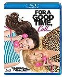 For A Good Time, Call.... [Edizione: Regno Unito] [Blu-ray] [Import italien]