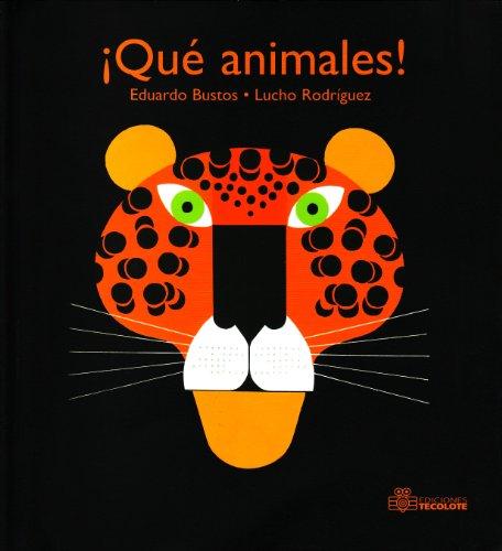 Que animales!/ Wild Animals!