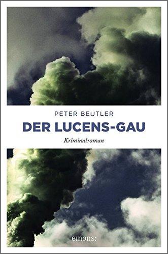 Beutler, Peter: Der Lucens-GAU