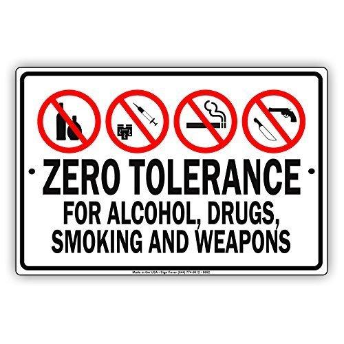 (Monsety Aluminium Schild Zero Tolerance für Alkohol, Drogen, Rauchen & Waffen Neuheit Street Garage Schild Outdoor Innen)