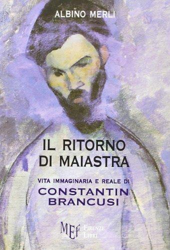Il ritorno di Maiastra (Collezione Premio L'Autore) por Albino Merli