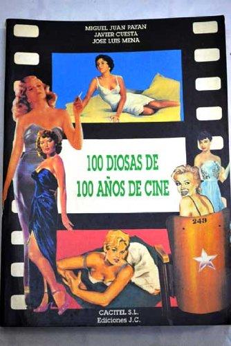 100 Diosas De 100 Años De Cine