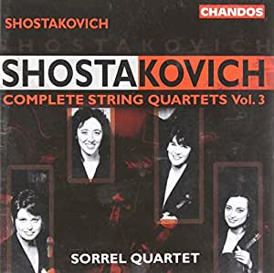 Shostakovich: Complete String Quartets Vol. 3