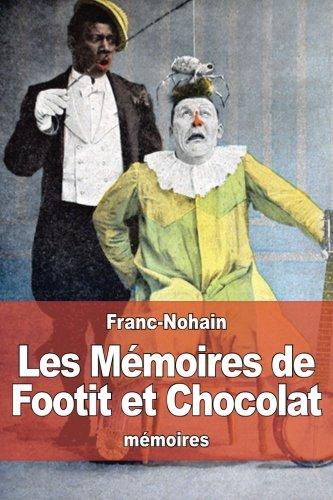 Les Mémoires de Footit et Chocolat