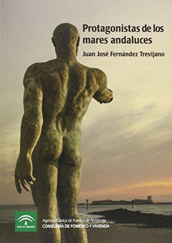 Protagonistas de los mares andaluces por Juan José Fernández Trevijano