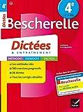Bescherelle Dictées 4e: cahier d'orthographe et de dictées