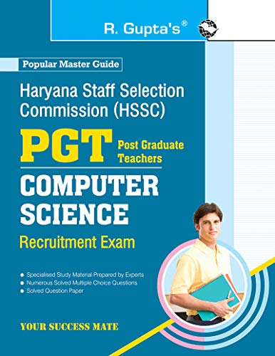 Haryana Staff Selection Commission (HSSC): PGT Computer Science Recruitment Exam Guide