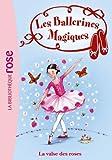 Les Ballerines Magiques 18 - La valse des roses - Format Kindle - 9782012025554 - 3,99 €