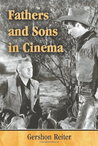 Fathers and Sons in Cinema (English Edition)