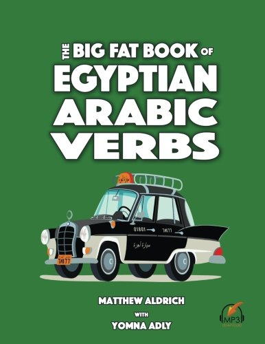 Big Fat Book of Egyptian Arabic Verbs - Englisch-wörterbuch Kostenlose