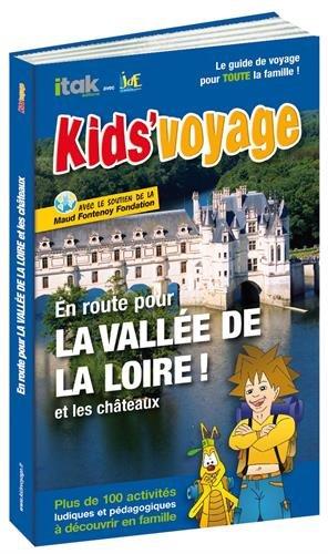 En route pour la vallée de la Loire et les châteaux !