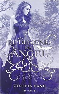 El designio del ángel par Cynthia Hand