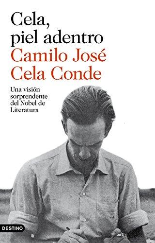 Cela, piel adentro por Camilo José Cela Conde