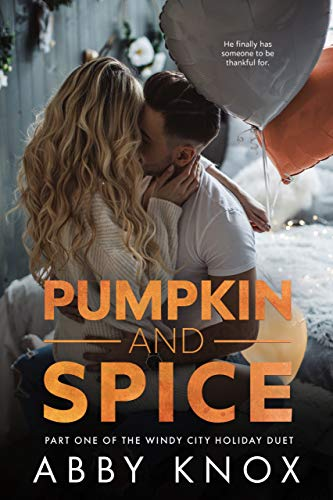 Pumpkin and Spice (The Windy City Holiday Duet Book 1) (English Edition)