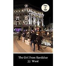The Girl from Kandahar (Tales of MI7 Book 2)