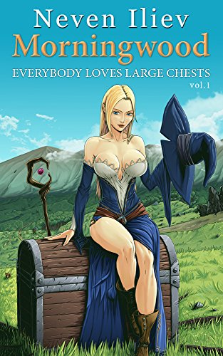 Morningwood: Everybody Loves Large Chests (Vol.1) (English Edition)