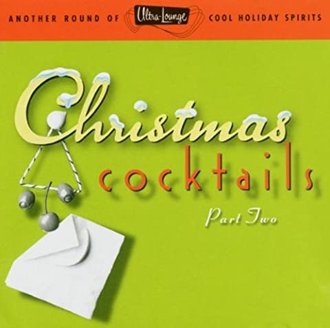 Ultra Lounge/Christmas Cocktails 2
