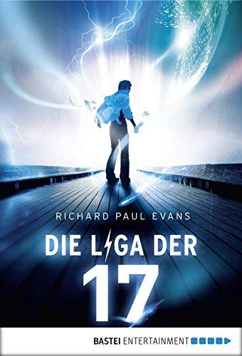 Die Liga der Siebzehn - Unter Strom: Band 1