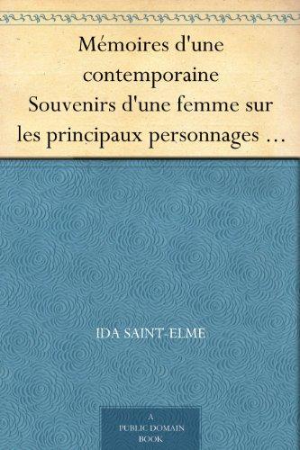 Couverture du livre Mémoires d'une contemporaine Souvenirs d'une femme sur les principaux personnages de la République, du Consulat, de l'Empire, etc... Tome 6