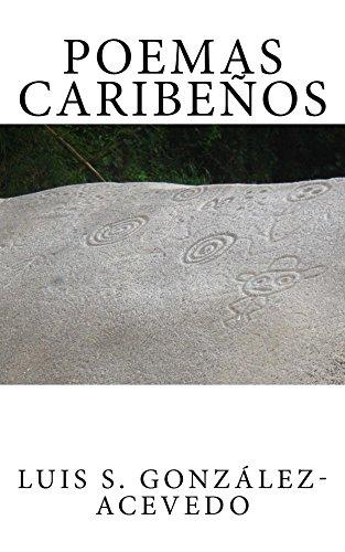 Poemas Caribeños por Luis S. González-Acevedo