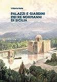 Palazzi e giardini dei Re normanni di Sicilia