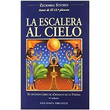La Escalera Al Cielo (The Earth Chronicles, 2)