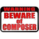 """graphique et plus """"avertissement Attention au Compositeur"""" 22.9x 15.2cm plaque en métal Tableau"""